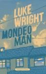 Mondeo Man. Luke Wright - Luke Wright