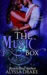 The Music Box - Alyssa Drake