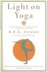 Light on Yoga: Yoga Dipika by B. K. S. Iyengar (1995-01-03) - B. K. S. Iyengar;