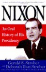 Nixon, An Oral History Of His Presidency - Gerald S. Strober