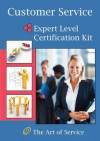 Customer Service Expert Level Full Certification Kit - Complete Skills, Training, and Support Steps to the Best Customer Experience by Redefining and Improving Customer Experience - Ivanka Menken