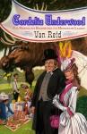 Cordelia Underwood: Or, The Marvelous Beginnings of the Moosepath League - Van Reid