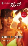 Minute By Minute (Harlequin Blaze) - Jo Leigh