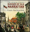 The Hone and Strong Diaries of Old Manhattan - Louis Auchincloss