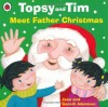 Topsy and Tim: Meet Father Christmas (Topsy & Tim) - Jean Adamson