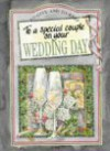 To a Special Couple on Your Wedding Day (To Give and to Keep) (To-Give-and-to-Keep) - Helen Exley, Juliette Clarke