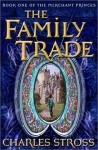 The Family Trade - Charles Stross