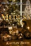 Medusa - Kaitlin Bevis