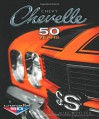 Chevy Chevelle: Fifty Years - Mike Mueller