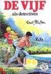 De vijf als detectives - Enid Blyton
