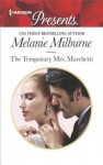 The Temporary Mrs. Marchetti - Melanie Milburne
