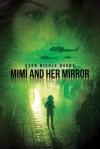 Mimi and Her Mirror - Uyen Nicole Duong