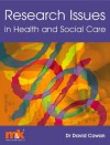 Research Issues in Health and Social Care - David Cowan