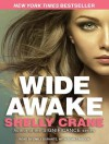 Wide Awake - Shelly Crane, Emily Durante, Sean Crisden