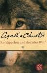 Rotkäppchen und der böse Wolf - Agatha Christie