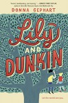 Lily and Dunkin - Donna Gephart