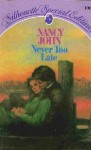 Never Too Late - Nancy John