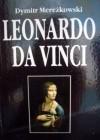 Leonardo da Vinci : (Zmartwychwstanie Bogów) - Dmitrij Mereżkowski