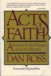 Acts of Faith - Dan Ross, Raphael Patai