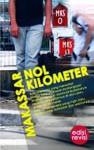 Makassar Nol Kilometer - Anwar Jimpe Rachman, M. Aan Mansyur, Nurhady Sirimorok
