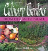Culinary Gardens: From Design to Palate - Susan McClure