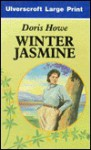 Winter Jasmine - Doris Howe