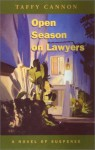 Open Season on Lawyers: A Novel of Suspense - Taffy Cannon