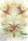 Eyes on the Angel - Elaine White