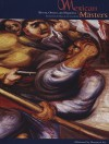 Mexican Masters: Rivera, Orozco, And Siqueiros, Selections from the Museo De Arte Carrillo Gil - Hardy S. George