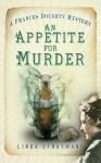 An Appetite for Murder - Linda Stratmann
