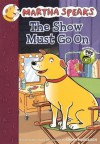 The Show Must Go on - Susan Meddaugh