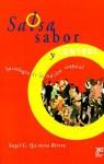 Salsa, Sabor y Control! Sociologia de La Musica Tropical - Angel G. Quintero Rivera