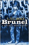 Brunel: A Pocket Biography - L.T.C. Rolt
