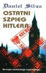 Ostatni szpieg Hitlera - Daniel Silva
