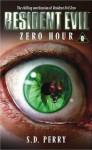 Resident Evil: Zero Hour - S. D. Perry