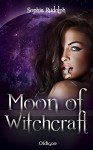 Moon of Witchcraft - Sophia Rudolph