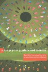 Shopping, Place and Identity - Peter Jackson, Michael Rowlands, Daniel Miller