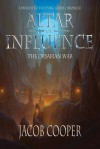 [ Altar of Influence: The Orsarian War Cooper, Jacob ( Author ) ] { Paperback } 2014 - Jacob Cooper