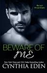 Beware Of Me (Dark Obsession) (Volume 4) - Cynthia Eden