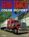 Semi Truck Color History - Stan Holtzman
