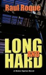 Long and Hard - Raul Roqu