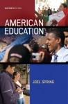 American Education, 16th edition - Joel Spring