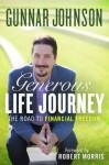 Generous Life Journey - Robert Morris