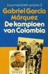 De kampioen van Colombia - Mariolein Sabarte Belacortu, Mieke Westra, Gabriel García Márquez