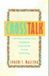 CrossTalk: Letters to America's Foremost Crossword Puzzle Authority - Eugene T. Maleska