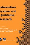 Information Systems and Qualitative Research - Alan S. Lee, Jonathan Liebenau, Janice I. DeGross