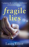 Fragile Lies - Laura Elliot