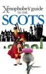 The Xenophobe's Guide to the Scots - David Ross