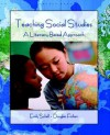 Teaching Social Studies: A Literacy-Based Approach - Emily Schell, Douglas Fisher