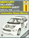 Mercury Villager & Nissan Quest Automotive Repair Manual: All Mercury Villager and Nissan Quest Models 1993 Through 1998 (Haynes Automotive Repair Manual Series) - Jeff Kibler, John Harold Haynes